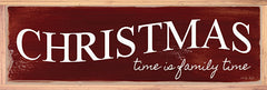 CIN1747A - Christmas Time is Family Time - 36x12