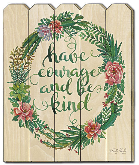 Cindy Jacobs CIN424PF - Have Courage Succulent Wreath - Wreath, Magnolia, Floral, Bright, Colorful, Blessed, Decorative, Wood Slat, Sign Art, Succulent, Picket Fence, Typography from Penny Lane Publishing