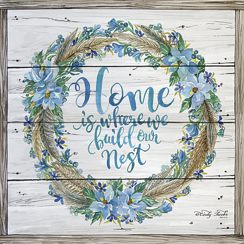 Cindy Jacobs CIN428 - Home is Where We Build Our Nest - Inspirational, Floral, Wood, Wreath from Penny Lane Publishing