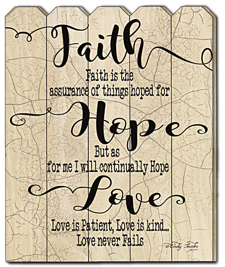 Cindy Jacobs CIN441PF - Faith Hope Love - Faith, Hope, Love, Inspirational, Typography, Crackle, Distressed, Wood Slat, Vertical, Picket Fence from Penny Lane Publishing