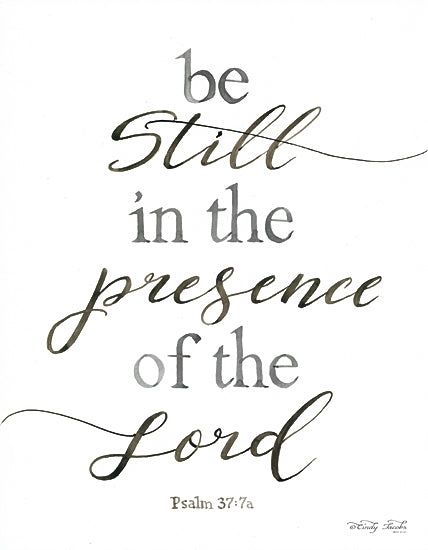Cindy Jacobs CIN735 - Be Still in the Presence of the Lord - Inspirational, Religious, Typography from Penny Lane Publishing