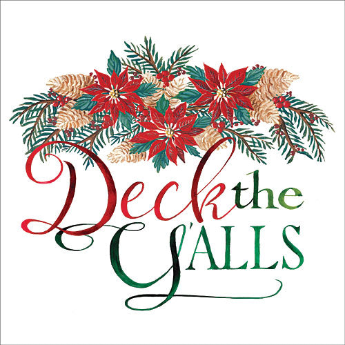 Cindy Jacobs CIN778 - Deck the Y'alls - Poinsettia, Holiday, Humor, Typography from Penny Lane Publishing