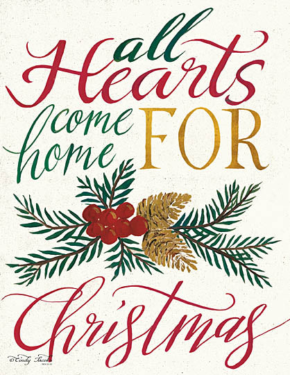 Cindy Jacobs CIN862 - All Hearts Come Home For Christmas - Holiday, Pine, Pinecones, Hearts, Home, Signs from Penny Lane Publishing