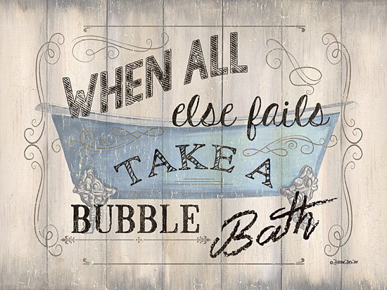 Debbie DeWitt DEW396 - Take a Bubble Bath - Bath, Inspirational, Signs, Typography from Penny Lane Publishing