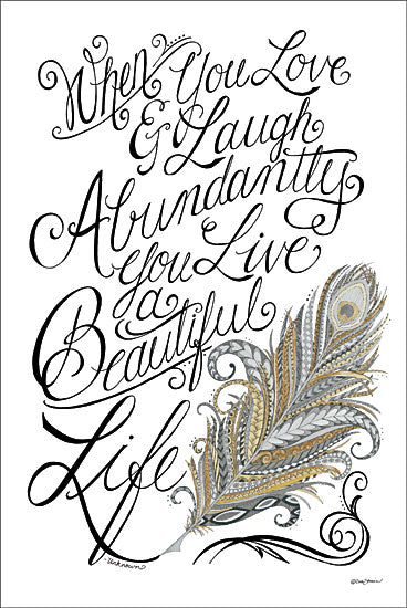 Deb Strain DS1264 - Live a Beautiful Life - Feather, Inspirational, Calligraphy from Penny Lane Publishing