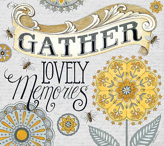 Deb Strain DS1593 - Gather Lovely Memories - Honey, Bees, Flowers, Typography, Gather from Penny Lane Publishing