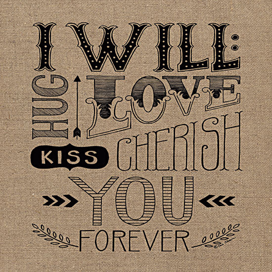 Deb Strain DS611 - Forever - Burlap, Love, Typography from Penny Lane Publishing