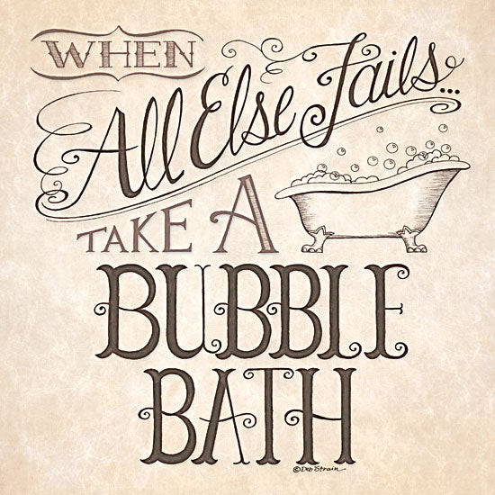 Deb Strain DS646 - When All Else Fails… - Bathtub, Bath, Typography from Penny Lane Publishing