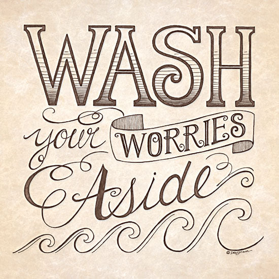 Deb Strain DS648 - Wash Your Worries Aside - Bath, Typography from Penny Lane Publishing
