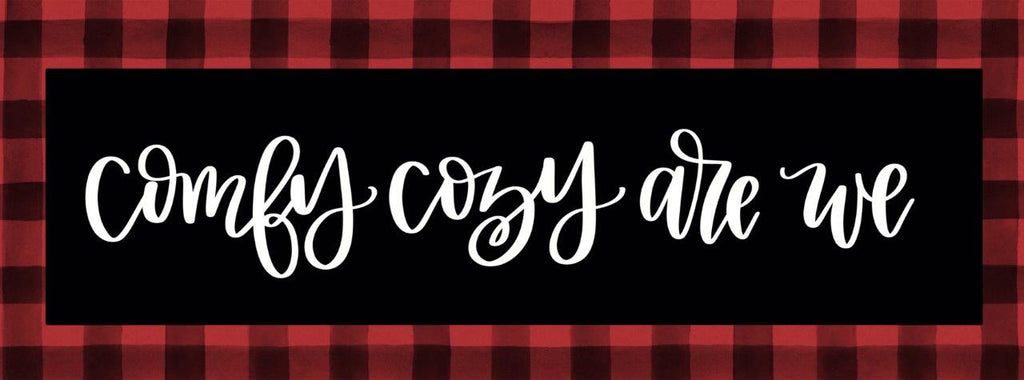 Imperfect Dust DUST493A - DUST493A - Comfy Cozy Are We    - 36x12 Comfy Cozy Are We, Christmas, Buffalo Plaid, Holidays, Signs from Penny Lane