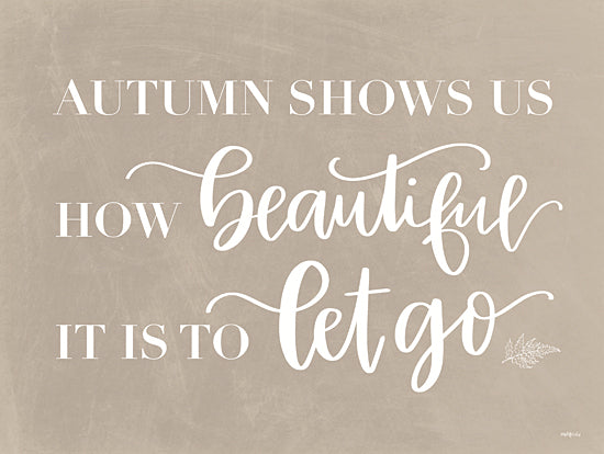 Imperfect Dust DUST502 - DUST502 - Let Go - 16x12 Signs, Typography, Autumn, Let Go, Inspirational from Penny Lane