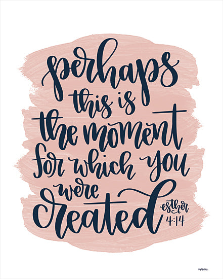 Imperfect Dust DUST579 - DUST579 - You Were Created - 12x16 Created, This is the Moment, Bible Verse, Esther, Calligraphy, Signs from Penny Lane