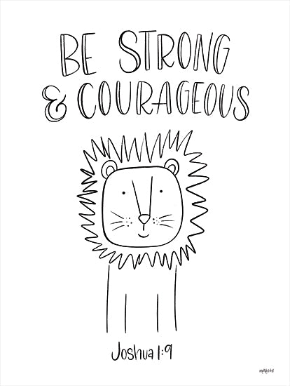 Imperfect Dust DUST640 - DUST640 - Be Strong and Courageous - 12x16 Be Strong and Courageous, Bible Verse, Joshua, Lion, Black & White, Children, Signs from Penny Lane