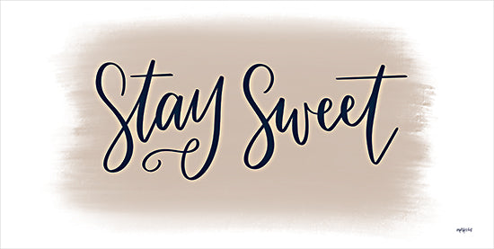 Imperfect Dust DUST699 - DUST699 - Stay Sweet - 18x9 Stay Sweet, Motivational, Signs, Calligraphy from Penny Lane