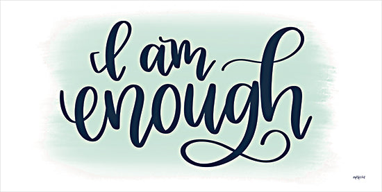 Imperfect Dust DUST700 - DUST700 - I Am Enough - 18x9 I am Enough, Twee, Calligraphy, Signs from Penny Lane