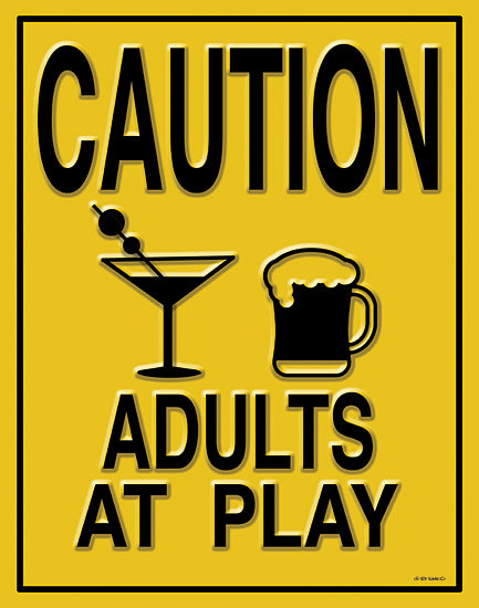 Ed Wargo ED427 - ED427 - Adults at Play I - 12x16 Adults at Play, Yellow Sign, Humorous, Drinking, Adult Beverages, Drink from Penny Lane