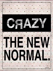 ED445 - Crazy - The New Normal - 12x16