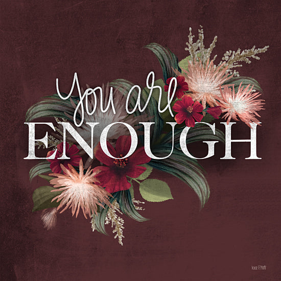 House Fenway FEN179 - FEN179 - You Are Enough - 12x12 Signs, Typography, Flowers, You Are Enough from Penny Lane