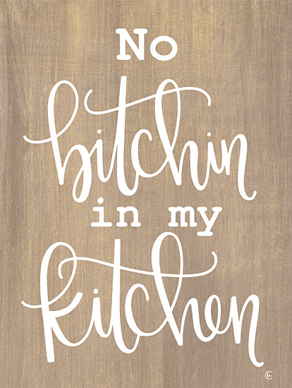 Fearfully Made Creations FMC227 - FMC227 - No Bitchin in My Kitchen - 12x16 No Bitchin in My Kitchen, Humorous, Kitchen, Signs from Penny Lane