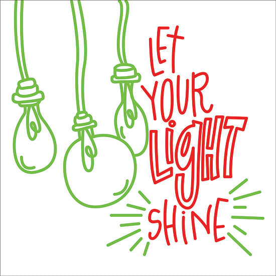 Erin Barrett FTL150 - FTL150 - Let Your Light    - 12x16 Signs, Typography, Christmas, Light Bulbs from Penny Lane