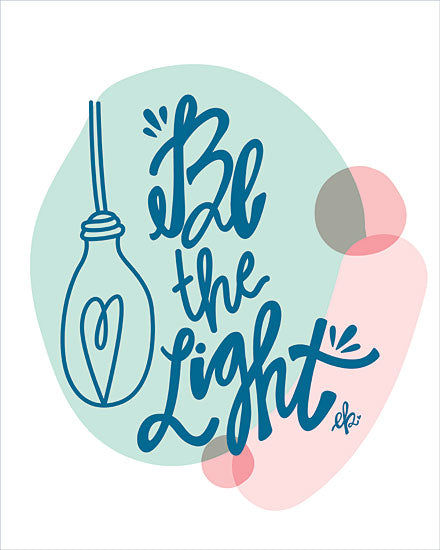 Erin Barrett FTL243 - FTL243 -  Be the Light  - 12x16 Signs, Typography, Be the Light, Light Bulb from Penny Lane