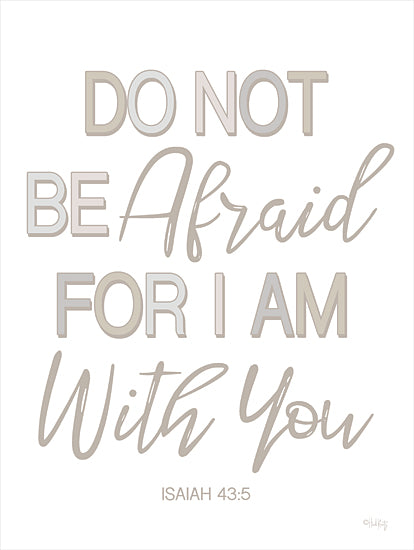 Heidi Kuntz HK141 - HK141 - Nursery - Do Not Be Afraid - 12x16 Do Not Be Afraid, Bible Verse, Isaiah, Neutral Colors, Signs, Babies, Nursery from Penny Lane