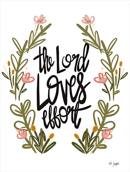 Jaxn Blvd. JAXN564 - JAXN564 - The Lord Loves Effort - 12x16 The Lord Loves Effort, Motivational, Religious, Signs, Greenery from Penny Lane