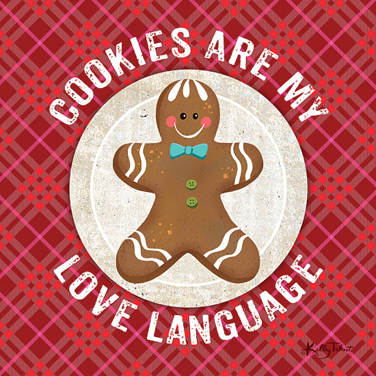 Kelley Talent KEL197 - KEL197 - Cookies are My Love Language - 12x12 Cookies are My Love Language, Signs, Holidays, Gingerbread Man, Humorous from Penny Lane