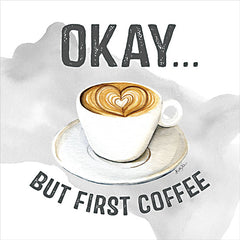 KEL232 - Okay But First Coffee - 12x12