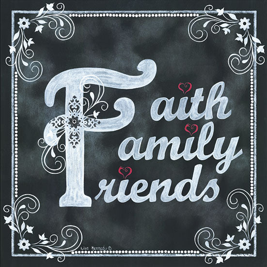 Lisa Kennedy KEN863 - Faith*Family*Friends - Chalkboard, Signs, Family, Friends from Penny Lane Publishing