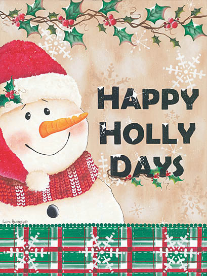 Lisa Kennedy KEN935 - Happy Holly Days - Snowman, Winter, Holidays, Holly from Penny Lane Publishing