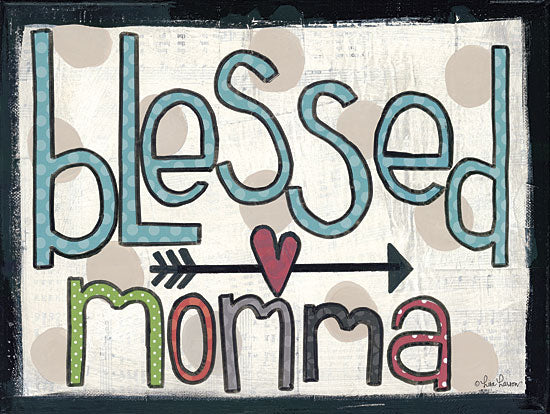 Lisa Larson LAR313 - Blessed Momma - Blessed, Mother, Signs, Typography from Penny Lane Publishing