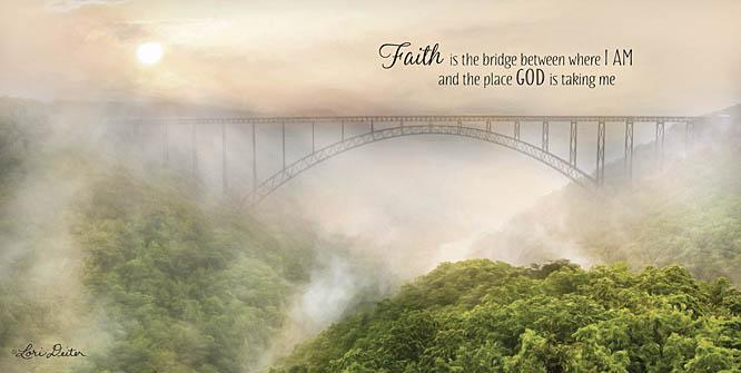 Lori Deiter LD1095 - Faith is the Bridge - Bridge, Landscape, Inspirational from Penny Lane Publishing