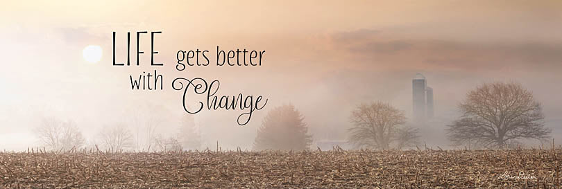 Lori Deiter LD1267 - LD1267 - Life Gets Better with Change - 36x12 Let's Get Better with Change, Autumn, Farm, Trees, Photography, Signs from Penny Lane