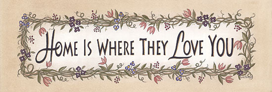 Linda Spivey LS1555 - Home is Where They Love You - Signs, Typography, Flowers, Home from Penny Lane Publishing