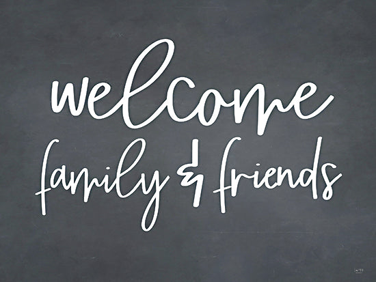 Lux + Me Designs LUX188 - LUX188 - Welcome Family & Friends - 16x12 Welcome Family & Friends, Welcome, Family, Black & White, Signs from Penny Lane