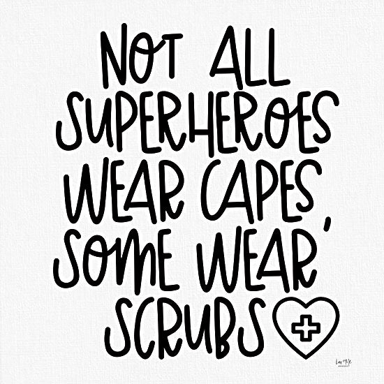 Lux + Me Designs LUX287 - LUX287 - Not All Superheroes Wear Capes - 12x12 Superheroes, Doctors, Nurses, Scrubs, Hospital Workers, Capes, Humorous, Signs from Penny Lane