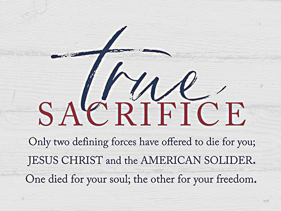 Lux + Me Designs LUX376 - LUX376 - True Sacrifice - 16x12 True Sacrifice, Jesus, American Solider, Patriotic, Military, Signs from Penny Lane
