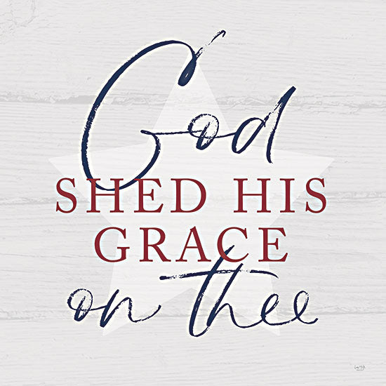 Lux + Me Designs LUX377 - LUX377 - God Shed His Grace - 12x12 God Shed His Grace, America, USA, Patriotic, Signs from Penny Lane