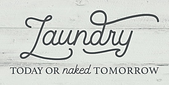 Lux + Me Designs LUX410 - LUX410 - Laundry Today - 18x9 Laundry, Humorous, Signs from Penny Lane