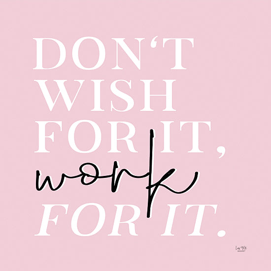 Lux + Me Designs LUX442 - LUX442 - Work For It - 12x12 Don't Wish for It, Work for It, Tween, Motivational, Signs from Penny Lane