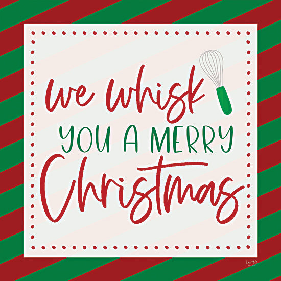Lux + Me Designs LUX453 - LUX453 - We Whisk You a Merry Christmas - 12x12 We Whisk You a Merry Christmas, Kitchen, Humorous, Christmas, Signs from Penny Lane