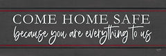 LUX526 - Come Home Safe - Fire - 18x6