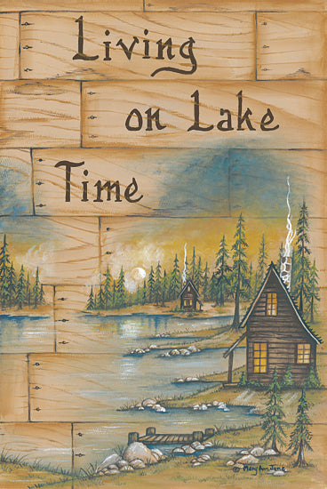 Mary Ann June MARY483 - Living on Lake Time - Cabin, Camping, Lodge, Signs from Penny Lane Publishing