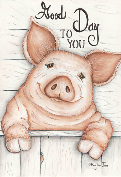 Mary Ann June MARY498 - Good Day to You - Pig, Farm from Penny Lane Publishing