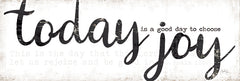 MAZ5616A - Today is a Good Day to Choose Joy - 36x12