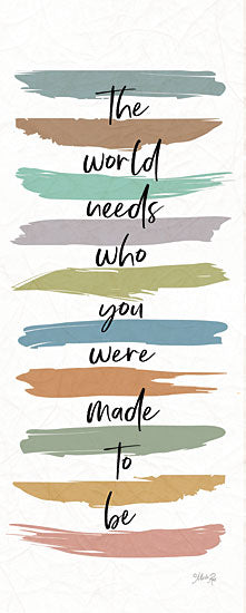 Marla Rae MAZ5736 - MAZ5736 - Made to Be   - 8x20 The World Needs Who You Were Meant to Be, Rainbow Colors, Motivational, Signs from Penny Lane