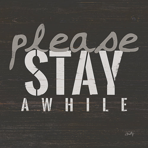 Misty Michelle MMD157 - Please Stay Awhile - Tween, Home, Signs from Penny Lane Publishing