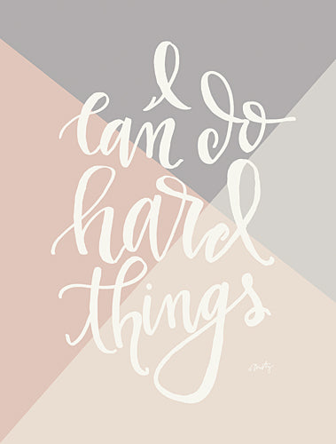 Misty Michelle MMD174 - I Can Do Hard Things      - Tween, Typography, Signs from Penny Lane Publishing