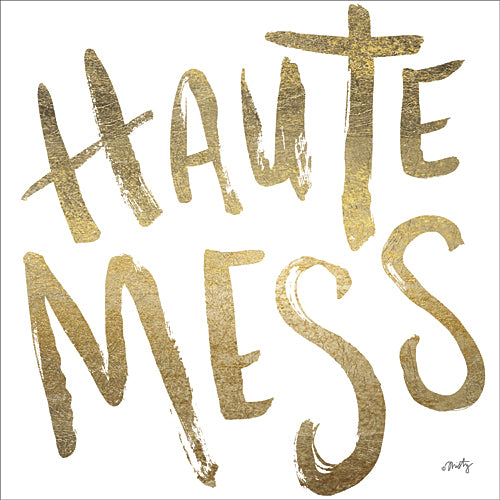 Misty Michelle MMD177 - Haute Mess     - Tween, Typography, Signs, Gold from Penny Lane Publishing